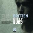 Daniel Harding/Nathan Gunn/Ian Bostridge/Gidon Saks/Neal Davies/Jonathan Lemalu/Matthew Rose/London Symphony Orchestra Britten: Billy Budd