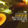Ben E. King スタンド・バイ・ミー : マスターズ・オブ・ポップ〜60s スーパー・ヒッツ Vol. 1