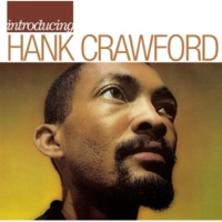 Hank Crawford Please Send Me Someone To Love