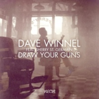 Dave Winnel Draw Your Guns (feat. Sherry St.Germain) [Motez Remix]