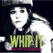 Cut Chemist Whip It [Music From The Motion Picture]