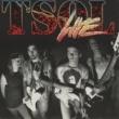 T.S.O.L. Live