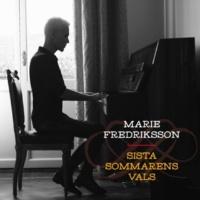 Marie Fredriksson Sista sommarens vals