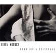 Gidon Kremer Hommage A Piazzolla & Peterburschsky