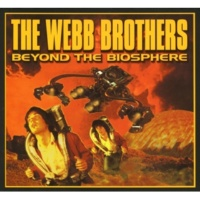 The Webb Brothers The Filth Of It All