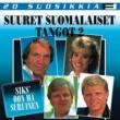 Various Artists 20 Suosikkia / Suuret suomalaiset tangot 2 / Siks' oon mä suruinen