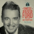 Tennessee Ernie Ford and The Billy Liebert Band Won't You Come Home Bill Bailey