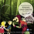 Heinz Wallberg/Gürzenich Orchester Humperdinck: Hänsel & Gretel