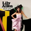 Lily Allen Fuck You