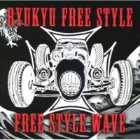 RYUKYU Free Style KING OF KINGS