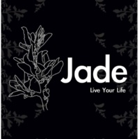 JADE Live Your Life