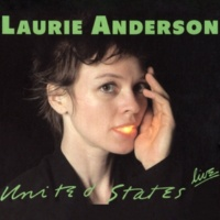 Laurie Anderson Hey Ah [Live Album Version]