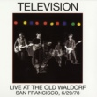 Television Live At The Old Waldorf