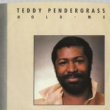 Teddy Pendergrass Hold Me / Love [Digital 45]