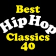 Various Artists Best Hip Hop Classics 40