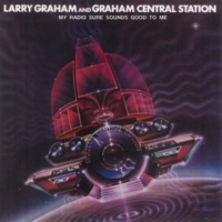 Larry Graham & Graham Central Station Boogie Witcha, Baby
