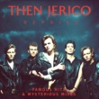 Then Jerico Reprise: Famous Hits & Mysterious Mixes (Deluxe Version)