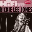 Rickie Lee Jones Rhino Hi-Five: Rickie Lee Jones