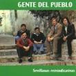 Gente del pueblo Sevillanas Reivindicativas