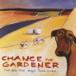 Chance The Gardener The Day The Dogs Took Over