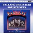 Dallapé-orkesteri solisteineen 20 Suosikkia / Dallape-levytyksia vuosilta 1930 - 1940