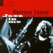 Rossana Casale Jazz in me
