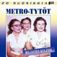 Metro-Tytöt Taikayö