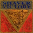 Shaver Victory