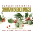 Choir of King's College, Cambridge Classic Christmas Carols