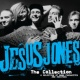 Jesus Jones The Collection
