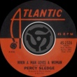 Percy Sledge When A Man Loves A Woman / Love Me Like You Mean It [Digital 45]