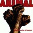A.N.I.M.A.L. El Nuevo Camino del Hombre