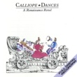 Calliope - A Renaissance Band Early 17th Century Dances from Terpsichore: Galliarde (1)