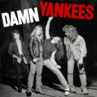 Damn Yankees Tell Me How You Want It