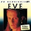 Eve 20 Suosikkia / Rankkasateessa