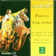William Christie Purcell : King Arthur