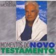 Cid Moreira Momentos do Novo Testamento