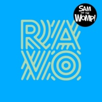 Sam and the Womp Ravo
