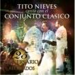 Conjunto Clasico - Featuring Tito Nieves 25 Aniversario de Conjunto Clasico - RECUERDOS