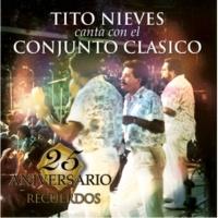 Conjunto Clasico - Featuring Tito Nieves El Aniversario
