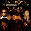 Diddy Bad Boy's 10th Anniversary- The Hits