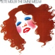 Bette Midler The Divine Miss M