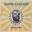 John Hiatt Master of Disaster