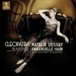 "Natalie Dessay/Le Concert d`Astrée/Emmanuelle Haïm Handel : ""Cleopatra"" - Giulio Cesare Opera arias"