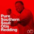 Otis Redding Pure Southern Soul