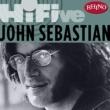 John Sebastian Rhino Hi-Five: John Sebastian