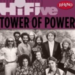 Tower Of Power Rhino Hi-Five: Tower of Power