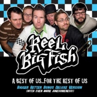 Reel Big Fish Won't Back Down (Best Of)