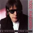 Todd Rundgren Anthology [1968-1985] [Digital]