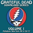 Grateful Dead Download Series Vol. 1: 4/30/77 (Palladium, New York, NY)